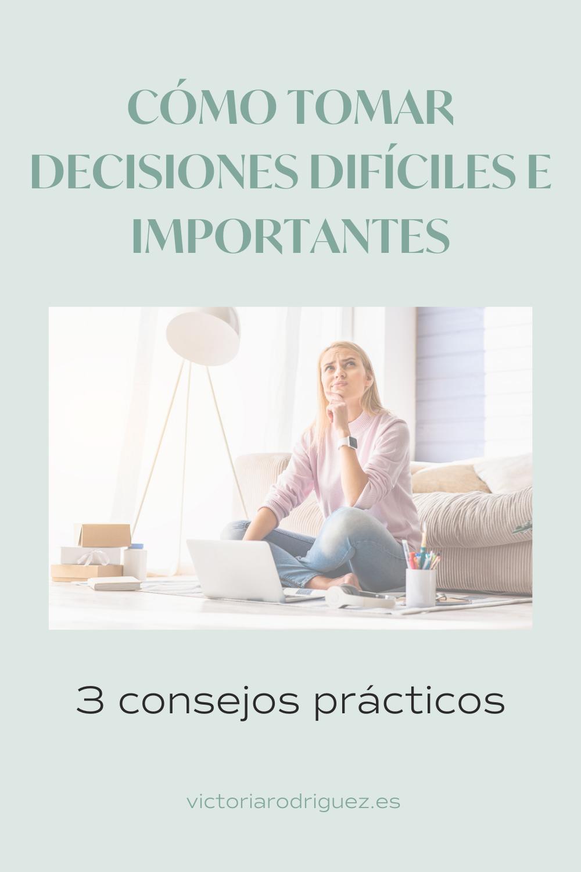 como tomar decisiones dificiles e importantes