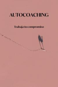 autocoaching trabaja tu compromiso